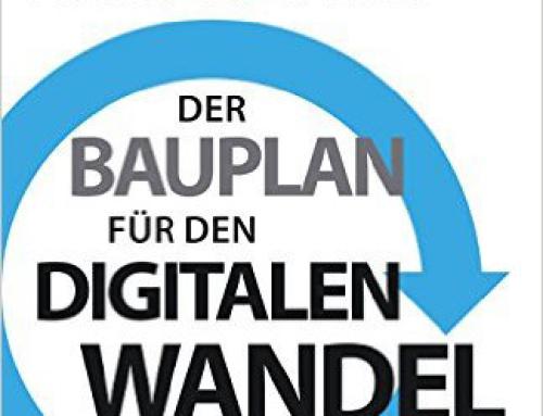 Der Bauplan für den digitalen Wandel – Buchrezension